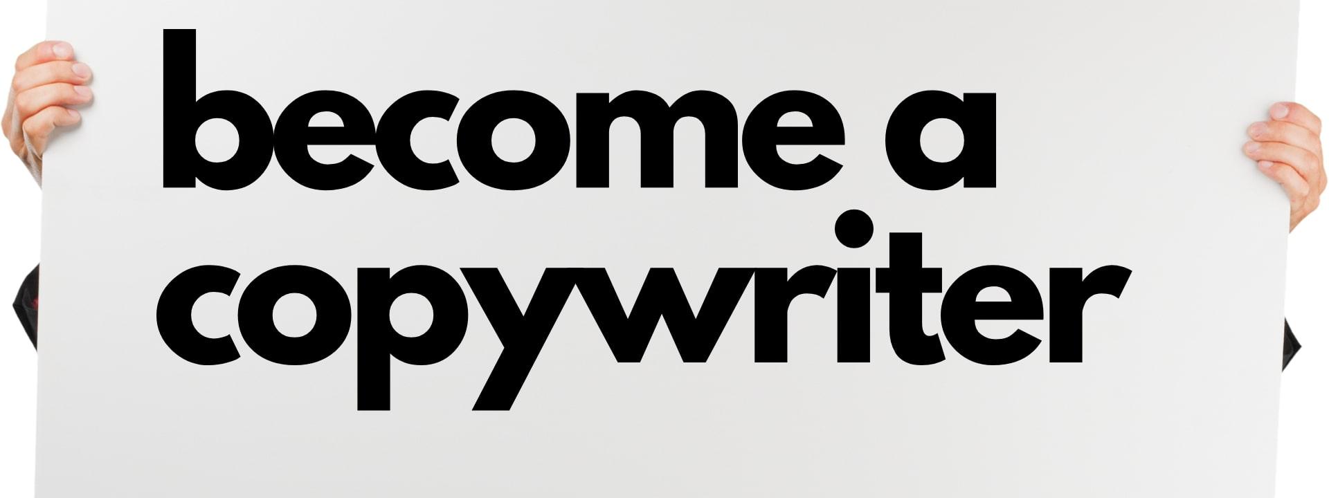 Become a copywriter